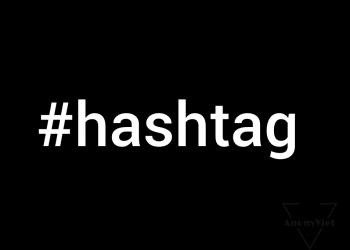 Danh sách #hashtag trên Anonyviet House