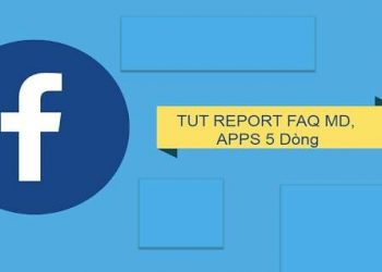 Tut report facebook FAQ MD APP 5 dòng 5s die