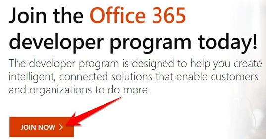 Join the Office 365 developer program today