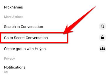 Chọn Go toSecret Conversation