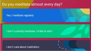 Do you meditate almost every day