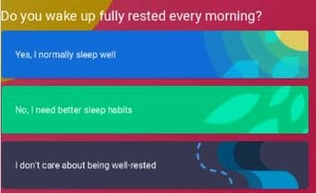 Do you wake up Fully rested every morning ?
