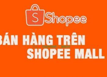 cách bán hàng trên shopee mall